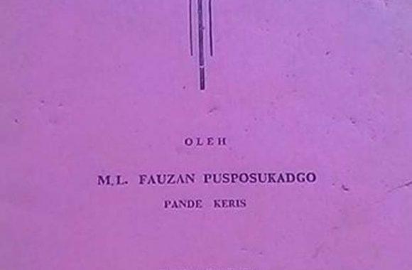 Ringkasan Pembuatan Keris – M.L. Fauzan Pusposukadgo (1984)