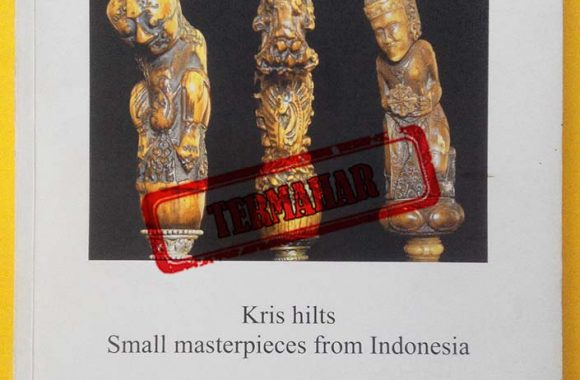 Buku Keris : Kris Hilts Small Masterpieces From Indonesia